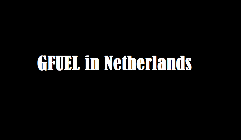 Gfuel Netherlands